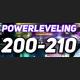 Power Leveling 200-210